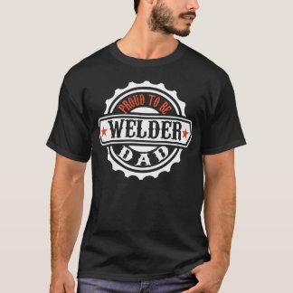 Proud To Be Welder Dad T-Shirt
