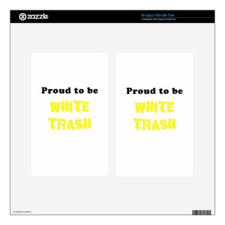 Proud to be White Trash Skin For Kindle Fire