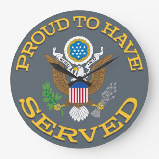 Proud To Have Served Clock