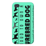 Proud to Own a Purebred Dog: Black iPhone 4 Cover