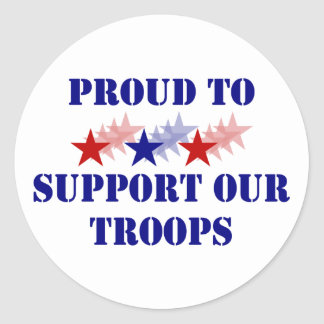 Proud To Support Our Troops Classic Round Sticker