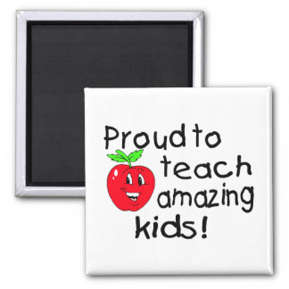 Proud To Teach Amazing Kids (Apple) Magnet