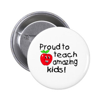 Proud To Teach Amazing Kids (Apple) Pinback Button