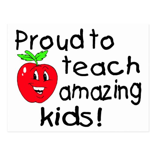 Proud To Teach Amazing Kids (Apple) Postcard