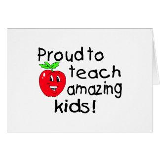 Proud To Teach Amazing Kids! Card