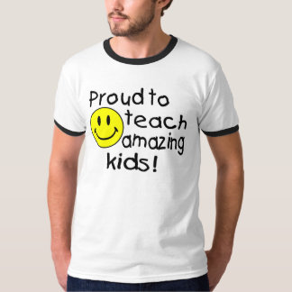 Proud To Teach Amazing Kids (Smiley) T-Shirt