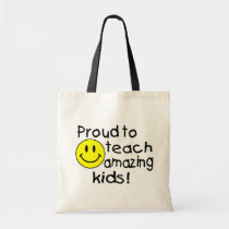 Proud To Teach Amazing Kids! Tote Bag