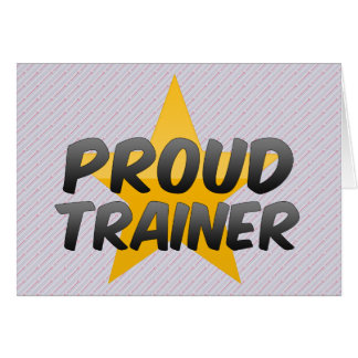 Proud Trainer Card