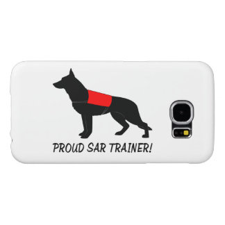 Proud Trainer of Search and Rescue Service Dogs Samsung Galaxy S6 Case