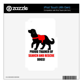 Proud Trainer of Service and Rescue Dogs iPod Touch 4G Decal