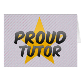 Proud Tutor Card