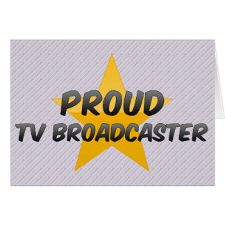 Proud Tv Broadcaster Greeting Card