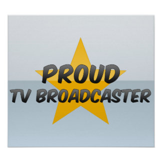 Proud Tv Broadcaster Print