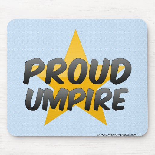Proud Umpire Mouse Pads