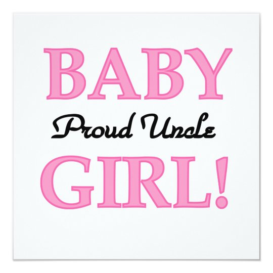 Proud Uncle Baby Girl Gifts Card