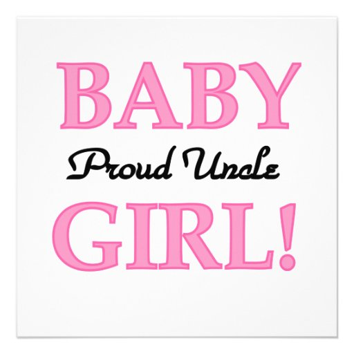 Baby Gift Ideas From Uncle : Proud uncle baby girl gifts quot square invitation card