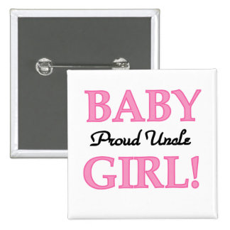 Proud Uncle Baby Girl Tshirts and Gifts 2 Inch Square Button