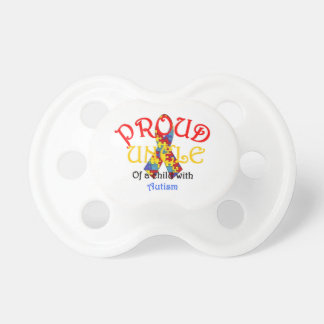 Proud Uncle of Autism Baby Pacifier