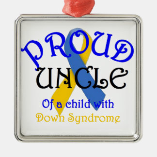 Proud Uncle of Down Syndrome Metal Ornament