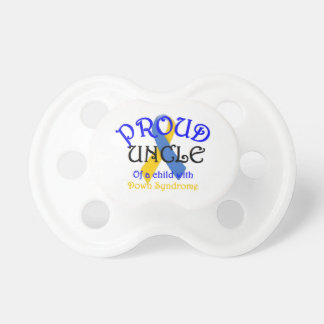 Proud Uncle of Down Syndrome Baby Pacifier