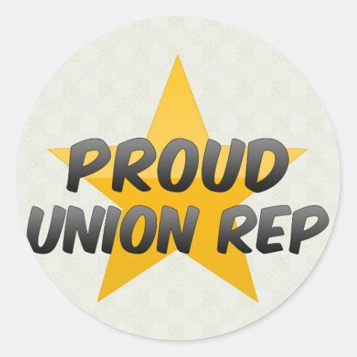 Proud Union Rep Round Sticker