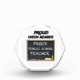 PROUD UNION TEACHER ACRYLIC AWARD