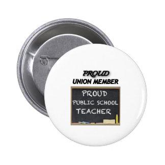 PROUD UNION TEACHER PINBACK BUTTONS