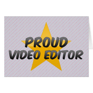 Proud Video Editor Greeting Cards