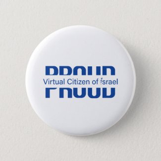 Proud Virtual Citizen of Israel Button Pin
