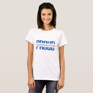 Proud Virtual Citizen of Israel T-Shirt