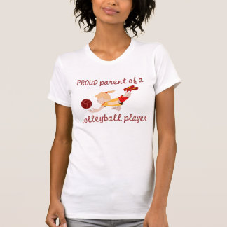 Proud Volleyball Parent T-shirts