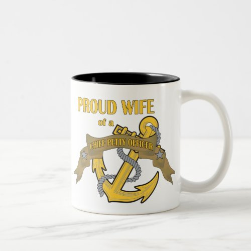 Proud Wife of a Chief Petty Officer Two-Tone Coffee Mug