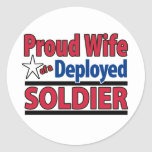 Proud Wife of a Deployed Soldier Round Stickers