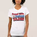 Proud Wife of a Deployed Soldier with Name Tee Shirts