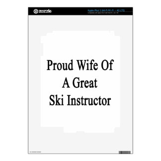 Proud Wife Of A Great Ski Instructor Decals For iPad 3