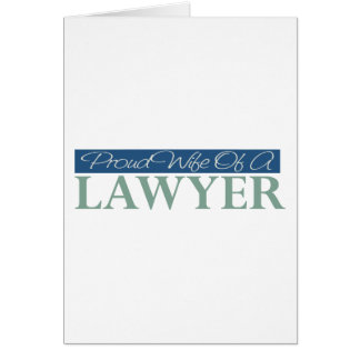 Proud Wife Of A Lawyer Card