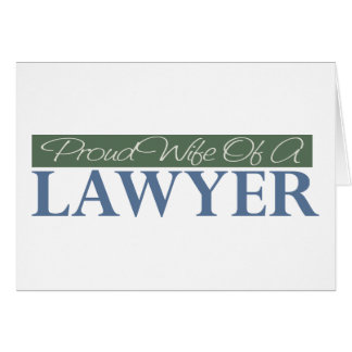 Proud Wife Of A Lawyer (Green) Card