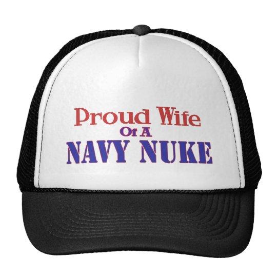 Proud Wife of a Navy Nuke Trucker Hat