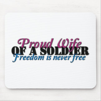 Proud Wife of a Soldier Mousepad