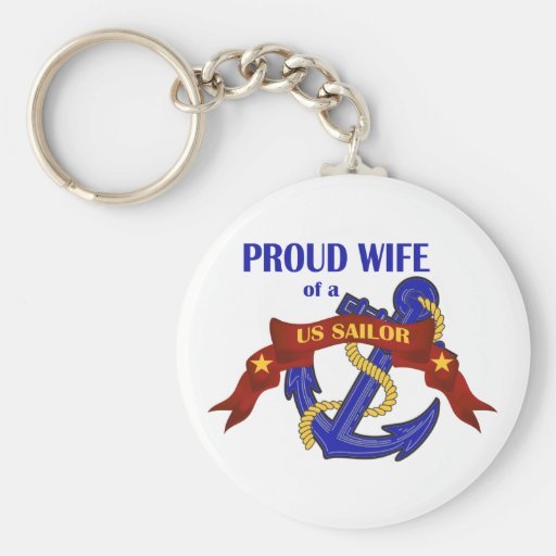 Proud Wife of a US Sailor Key Chain