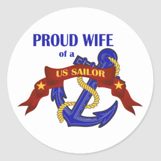Proud Wife of a US Sailor Classic Round Sticker