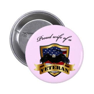 Proud wife of a Veteran Pinback Button