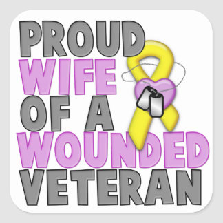 Proud Wife of a Wounded Veteran Square Stickers