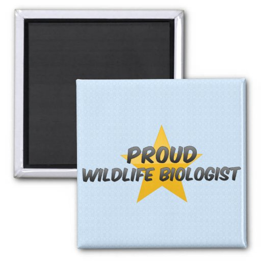 Proud Wildlife Biologist 2 Inch Square Magnet