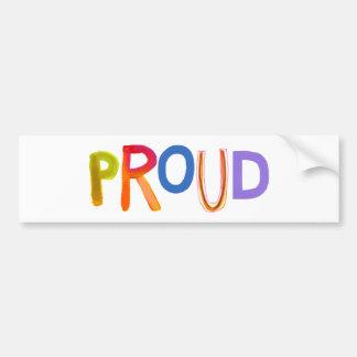 Proud word art bold unashamed confident smug bumper sticker