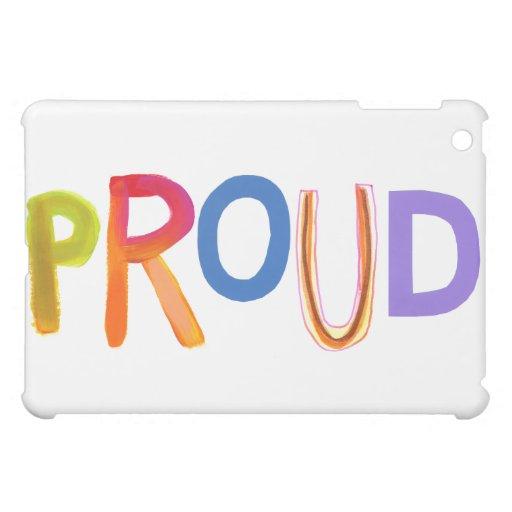Proud word art bold unashamed confident smug case for the iPad mini