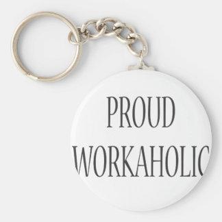 Proud Workaholic Basic Round Button Keychain