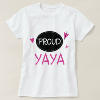 Proud Yaya T-Shirt