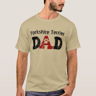 Proud Yorkshire Terrier Owner or Any Breed V04 T-Shirt