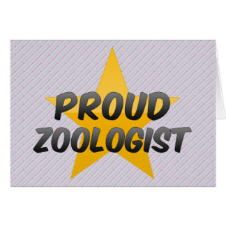 Proud Zoologist Card